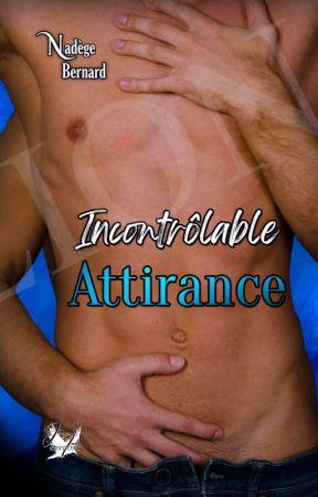 Incontrôlable Attirance by JennEditions