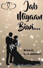 Rishabala OS : Jab Miyaan Biwi... by lazyakabookworm