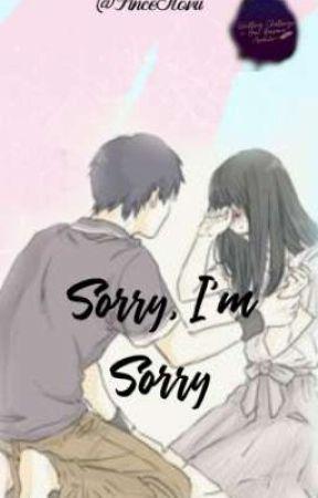 Sorry, I'm Sorry✅ by PinceSlovu