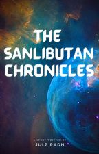 The Sanlibutan Chronicles by TheAwesomeMaster