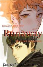Runaway (Ushijima Wakatoshi X Hinata Shoyo) by CountFreedLaurent