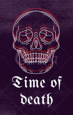 Time of death By:G.A Gutierrez by Bird26262008