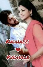 kadhale ♥ kadhale  by YugaPriya1