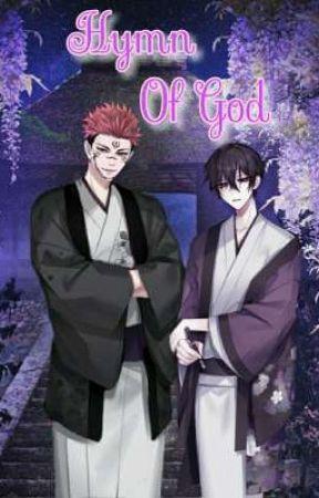 Hymn Of God | Sukuna x Malereader  by YujiGojo