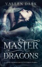 Master of Dragons by VallenDark