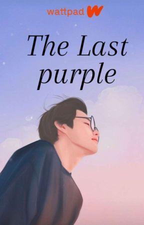 THE LAST PURPLE [Kim Taehyung] by fchaa0