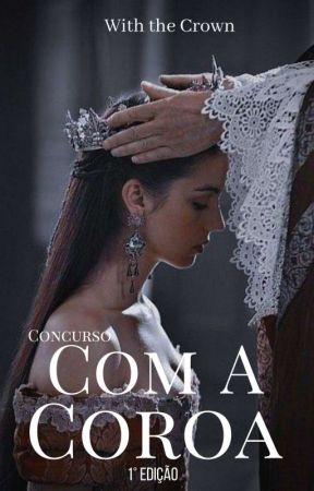 Concurso Com α Coroα   1° Edição❁ by Projeto_WTC