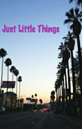 Just Little Things .. by ThingsThatGirlsDo