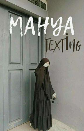 MAHYA -Texting-  by _efnansal