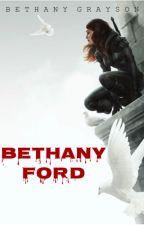 Bethany Ford - A Young Justice Novel (Robin/Dick Grayson Romance) [Completed] by bgrayson2017