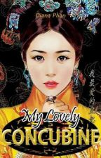 MY LOVELY CONCUBINE ( ENGLISH VERSION)  by diana_phan
