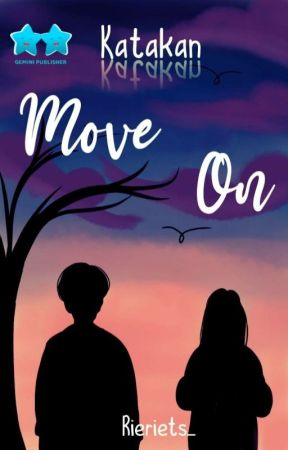 Katakan MOVE ON by Rieriets_