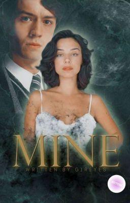 Mine||Tom Riddle||[#1] 18+✔️