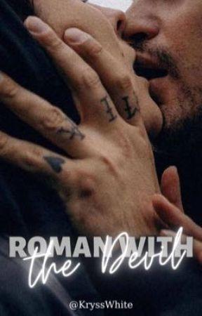 ROMAN WITH THE DEVIL - PAUZĂ by KryssWhite