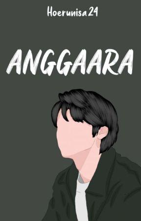 ANGGAARA [ON GOING] by Hoerunisa24