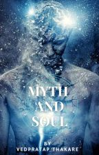 Myth And Soul - by Vedpratap Thakare by I_AM_VED