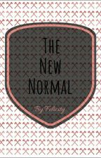 The New Normal by FeelingFelicity