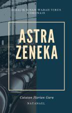 Astrazeneka - Catatan Harian Guru by natanael_pena