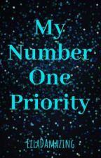 My Number One Priority  by EllaDamazing