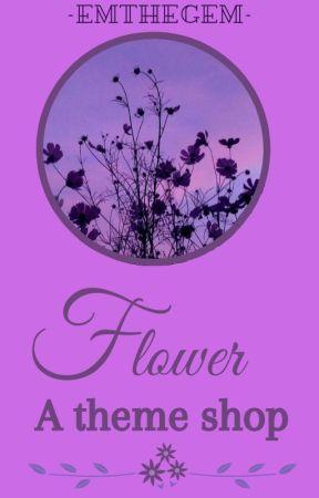 Flower - 𝘈 𝘵𝘩𝘦𝘮𝘦 𝘴𝘩𝘰𝘱 [Open] by FuzzyHoneyBee