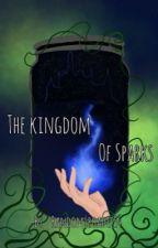 The Kingdom of Sparks  by random_roadie54