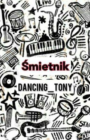 Śmietnik by Dancing_Tony