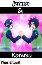 Izumo & Kotetsu  by That_ShinoB