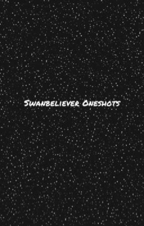 Swanbeliever Oneshot by Dorksrule_forever