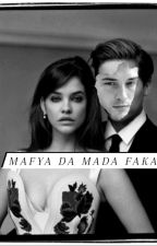 MAFYA DA MADA FAKA by NisaGulKeili
