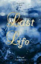 Last Life autorstwa Cavilliie