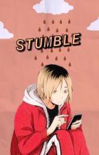 STUMBLE by ittybittyfroggy