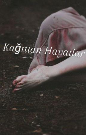 Kağıttan Hayatlar by malkara93