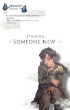 Stalking Someone New(Yoonbumxreader) by clari_rm20