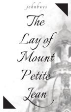 The Lay of Mount Petite Jean by johnbwes