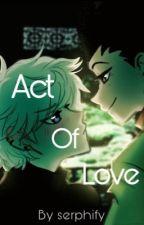 An Act Of Love (GonKillu) by serphify