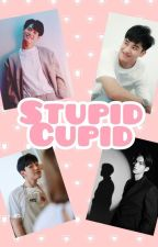 Stupid Cupid (Completed ☑️) by monmamooon