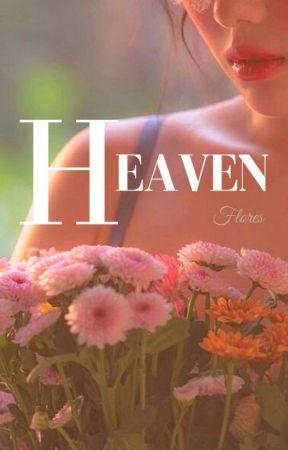 Heaven || Terminada. by Infesstissumam