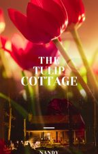 The Tulip cottage  by nandy1910