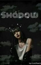 Shadow ( Lisa x BTS)  by LisLFamily