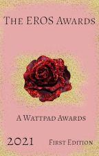 The Eros Awards | 2021 by Rachel_MercuryHolmes