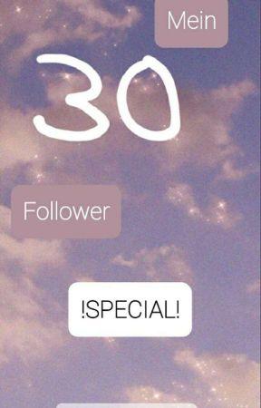 ᴍᴇɪɴ 30 ғᴏʟʟᴏᴡᴇʀ sᴘᴇᴄɪᴀʟ|sᴏғɪᴀ-ᴀᴇsᴛʜᴇᴛɪᴄ  by chaosseele