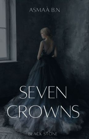 SEVEN CROWNS | BLACK STONE by gleamingdiamond