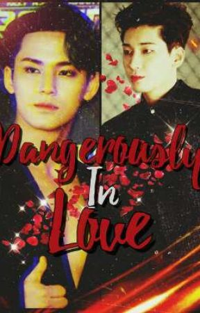 Dangerously In Love || SEVENTEEN FF by Kookie_lover9703