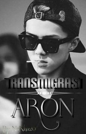 Transmigrasi ARON by NaNha20