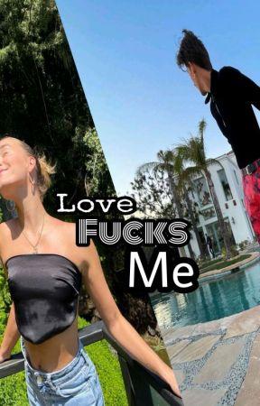 Love Fucks Me -[✔️] Noart Adaptation by sinoahhhh