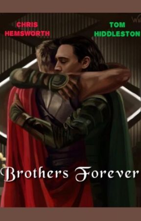 Brothers Forever by MissOdinson98
