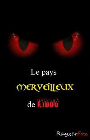 Kiddo, le dévoreur d'innocence [FR] by RayzerFox
