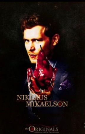 Adeline Petrova: Klaus mikelson fanfic  by 000Username