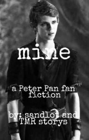 MINE. a peter pan fan fiction by sandlotandTMRstorys