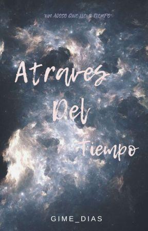 A Través Del Tiempo  by gime_dias